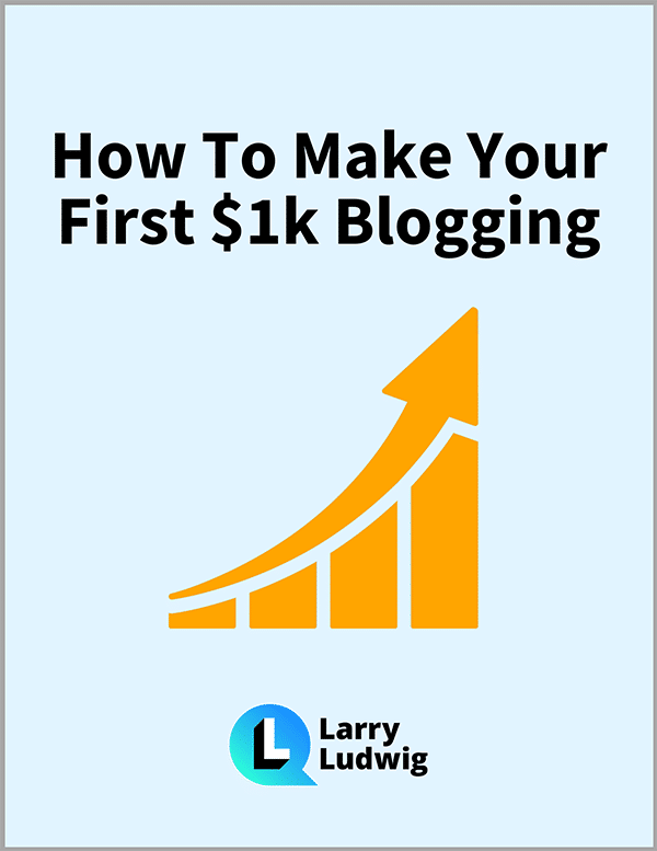 How To Make Your First $1k Blogging